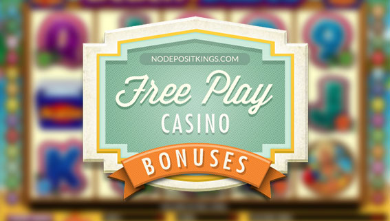 free play no deposit casino bonuses