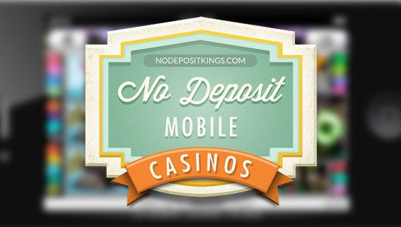 mobile casinos no deposit bonus