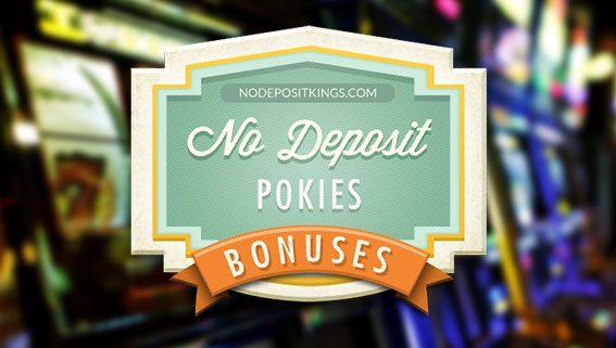 No Deposit Pokies