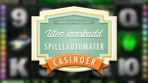 innskuddsfrie spilleautomatene