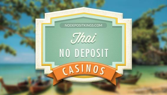 Thailand No Deposit Casinos